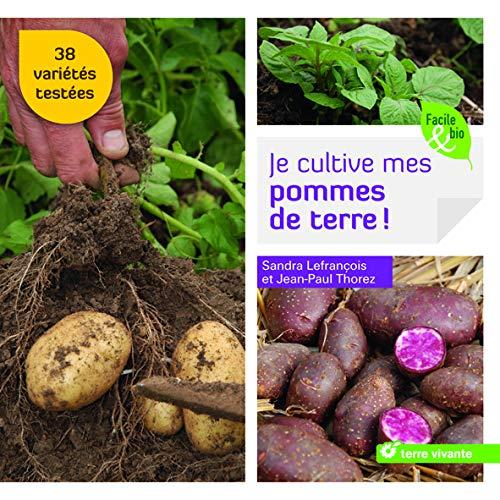 Je cultive mes pommes de terre ! PDF Books