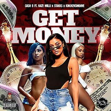 Get Money (feat. KingKevSmoove, Stakks & Haze Milli)