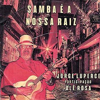 Samba É a Nossa Raiz