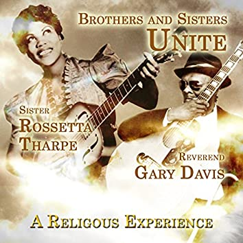 Brothers and Sisters United - A Religous Experience