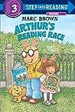 Arthur's Reading Race (Step into Reading)