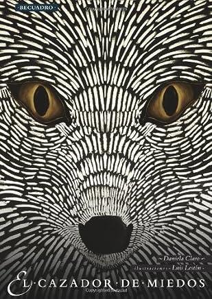 El cazador de miedos (Spanish Edition)
