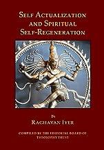 Self-Actualization and Spiritual Self-Regeneration
