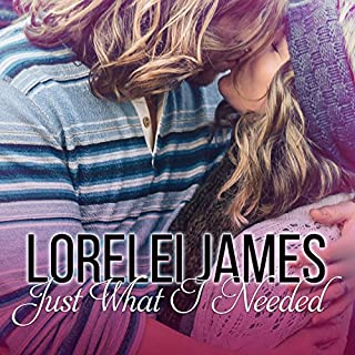 Just What I Needed audiobook cover art