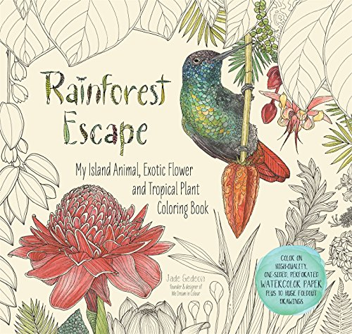 Gedeon, J: Rainforest Escape: My Island Animal, Exotic Flower and Tropical Plant Color Book (Colouring Books)