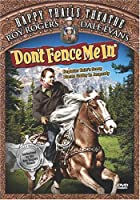 Happy Trails Theater: Don't Fence Me in [DVD]
