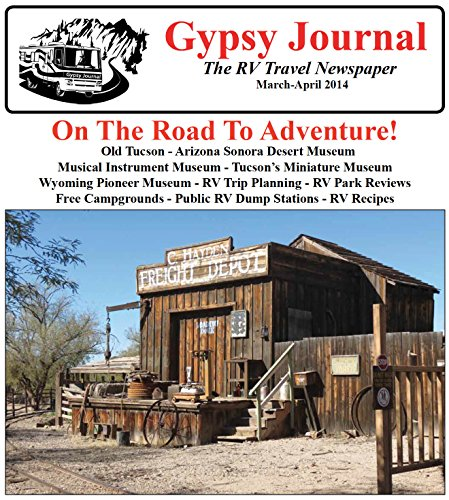 Gypsy Journal March April 2014: The RV Travel Newspaper (Gypsy Journal RV Travel Newspaper Book 89) (English Edition)