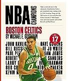 Boston Celtics (NBA Champions) - Michael E. Goodman