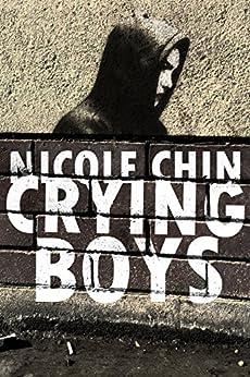 Crying Boys by [Nicole Chin]