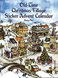 Old-Time Christmas Village Sticker Advent Calendar (Dover Sticker Books)
