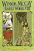 Winsor Mccay 8: Early Works (Winsor Mccay: Early Works Vol. 8)