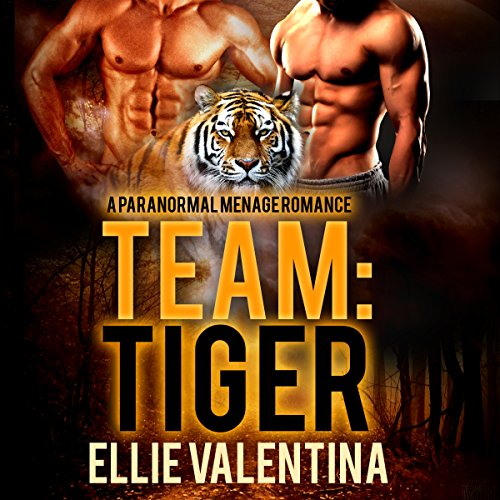 Team: Tiger Audiobook By Ellie Valentina cover art