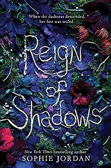 Reign of Shadows by [Sophie Jordan]
