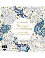 Millie Marotta's Wunder der Wildnis: Die schönsten Ausmalabenteuer