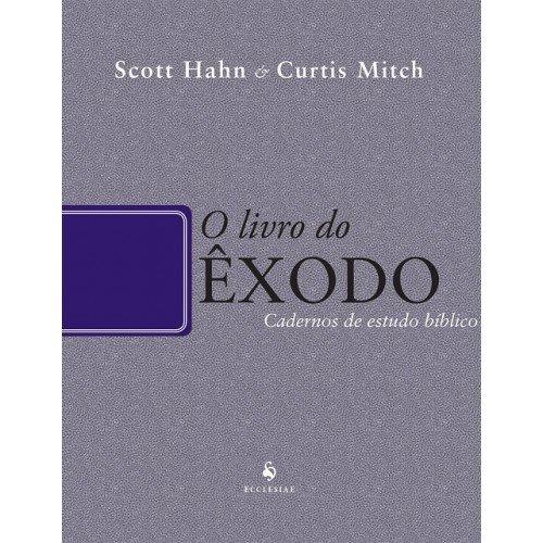 O Livro do Êxodo - Cadernos de Estudo Bíblico: Cadernos de Estudo Bíblico