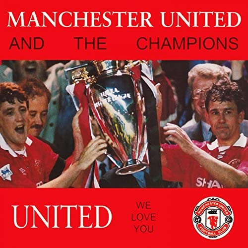 Manchester United & The Champions