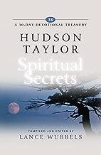 Hudson Taylor on Spiritual Secrets (A 30-Day Devotional Treasury)