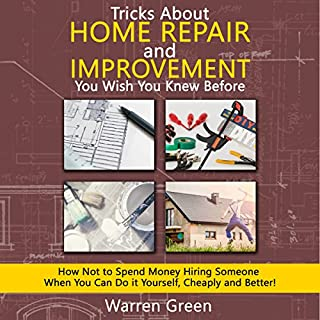 Tricks About Home Repair and Improvement You Wish You Knew Before cover art