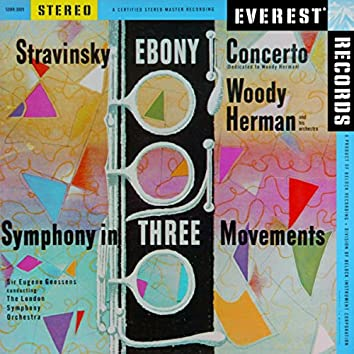 Stravinsky: Ebony Concerto & Symphony in 3 Movements