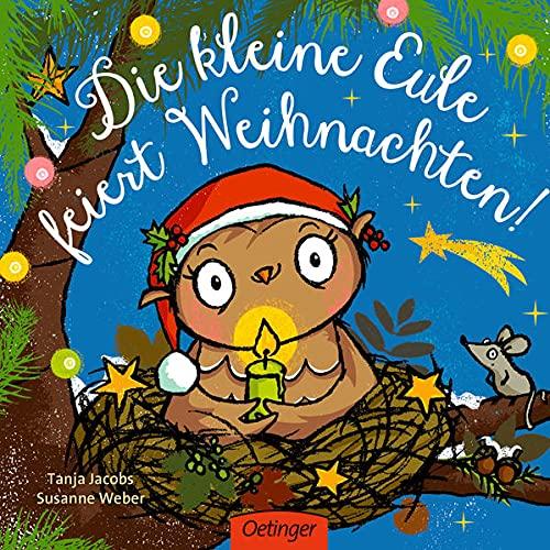 Die kleine Eule feiert Weihnachten (Die kleine Eule und ihre Freunde)