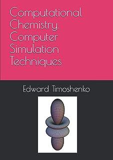 Computational Chemistry. Computer Simulation Techniques