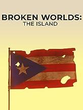 Broken Worlds: The Island
