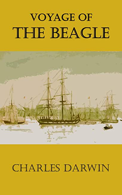 Voyage of the Beagle: Illustrated Edition with Annotated (English Edition)