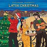 Latin Christmas - Putumayo Presents