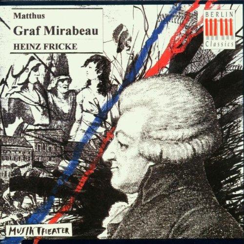 Matthus: Graf Mirabeau (Gesamtaufnahme)