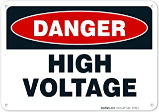 High Voltage Sign,  Danger High Voltage Sign,  10x7 Rust Free Aluminum,  Long Lasting,  Weather/Fade Resistant,  Easy Mounting,  Indoor/Outdoor Use,  Made in USA by SIGO SIGNS