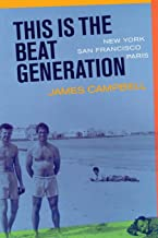 This Is the Beat Generation: New York-San Francisco-Paris