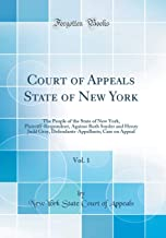 Court of Appeals State of New York, Vol. 1: The People of the State of New York, Plaintiff-Respondent, Against Ruth Snyder and Henry Judd Gray, Defendants-Appellants; Case on Appeal (Classic Reprint)