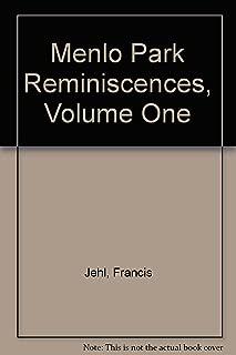 Menlo Park Reminiscences, Volume One