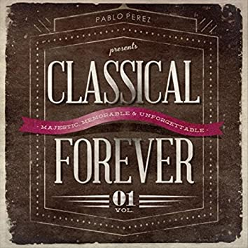 Classical Forever, Vol. 1