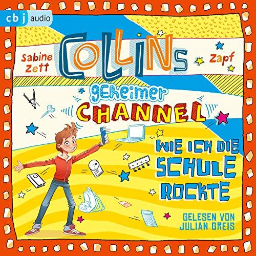 Wie ich die Schule rockte: Collins geheimer Channel 2