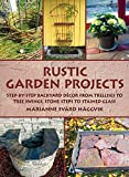 Rustic Garden Projects: Step-by-Step Backyard Décor...