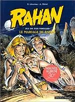 Rahan, tome 1 - Le Mariage de Rahan d'André Chéret