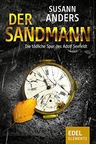 Der Sandmann: Die tödliche Spur des Adolf Seefeldt