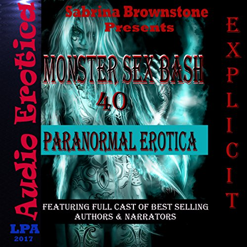 Monster Sex Bash: 40 Paranormal Erotica cover art