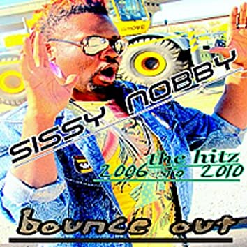 Bounce Out - The Hitz(From 2006 to 2010)