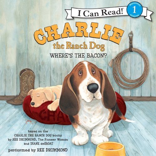 Charlie the Ranch Dog: Where's the Bacon? audiobook cover art