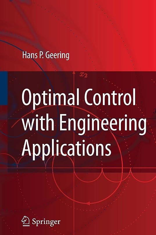 狂乱誘惑する汚れるOptimal Control with Engineering Applications