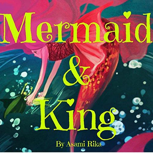 Mermaid & King audiobook cover art