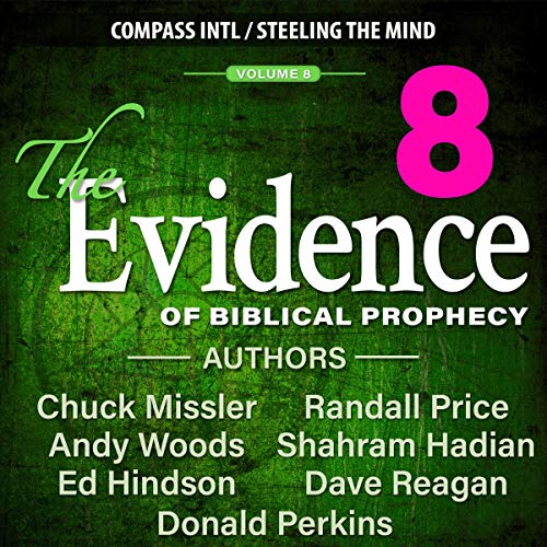 The Evidence of Biblical Prophecy Vol. 8 cover art