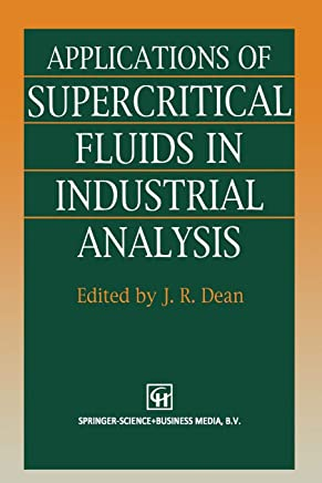 Applications of Supercritical Fluids in Industrial Analysis
