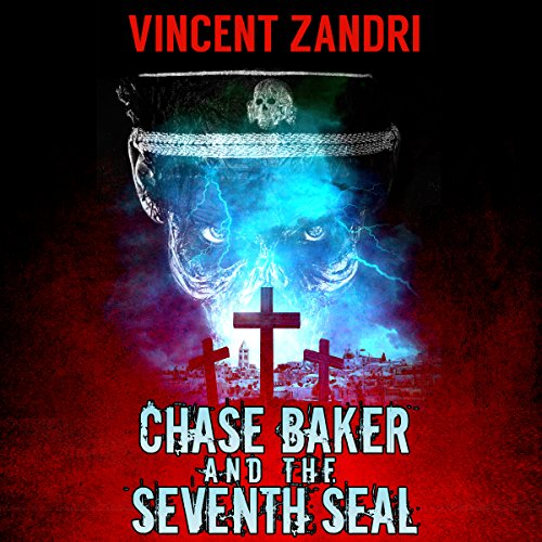 Chase Baker and the Seventh Seal audiobook cover art