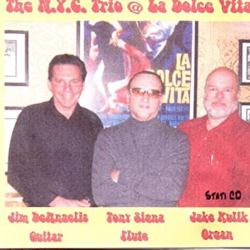 THE NYC TRIO LIVE AT LA DOLCE VITA