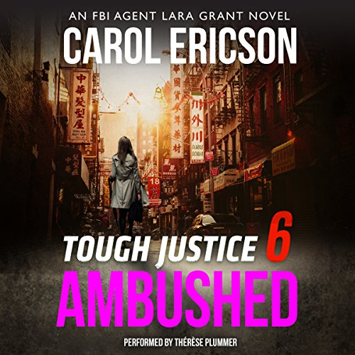 Tough Justice: Ambushed (Part 6 of 8) Audiobook By Carol Ericson cover art