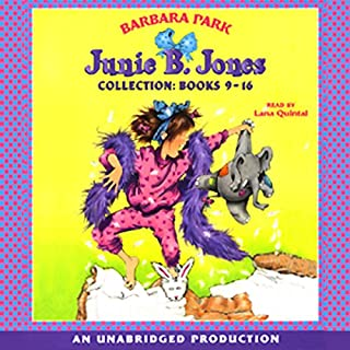 Junie B. Jones Collection     Not a Crook; Party Animal; Beauty Shop Guy; Smells Something Fishy; (Almost) a Flower Girl; Mushy Gushy Valentine; Peep in Her Pocket; Captain Field Day              Written by:                                                                                                                                 Barbara Park                               Narrated by:                                                                                                                                 Wendy Dillon                      Length: 5 hrs and 29 mins     2 ratings     Overall 5.0