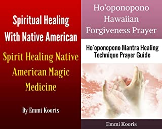 Spiritual Healing With Native American Spirit Healing Native American Magic Medicine With Ho'oponopono Hawaiian Forgiveness Prayer Ho'oponopono Mantra Healing Technique Prayer Guide Box Set